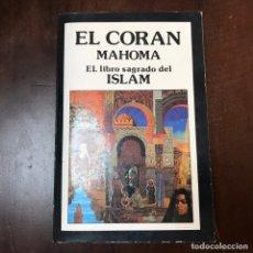 Libros de segunda mano: EL CORÁN. EL LIBRO SAGRADO DEL ISLAM - MAHONA. Lote 181568970