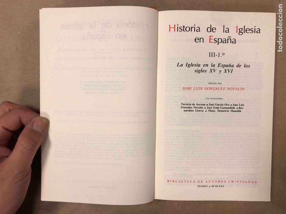 Libros de segunda mano: HISTORIA DE LA IGLESIA EN ESPAÑA III-1º. LA IGLESIA EN LA ESPAÑA DE LOS SIGLOS XV y XVI. JOSÉ LUIS G - Foto 3 - 181716020