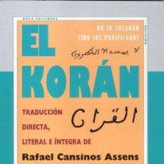 Libros de segunda mano: EL KORAN. RAFAEL CANSINOS ASSENS. NUEVO. Lote 181952837