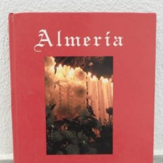Libros de segunda mano: LIBRO ALMERIA SEMANA SANTA 1995. Lote 181997455