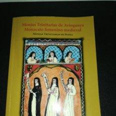 Libros de segunda mano: MONJAS TRINITARIAS DE SUESA. MONJAS TRINITARIAS DE AVINGANYA MONACATO. Lote 182236325