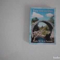 Libros de segunda mano: PARA VIVIR EN DIOS. Lote 182245077