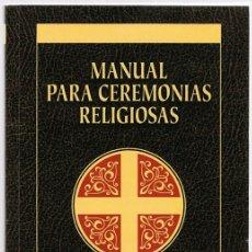 Libros de segunda mano: MANUAL PARA CEREMONIAS RELIGIOSAS KITTIM SILVA . Lote 182301521