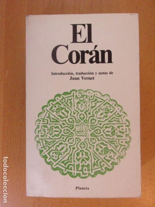 EL CORÁN / 1991. PLANETA (Libros de Segunda Mano - Religión)