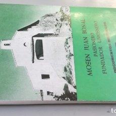 Libros de segunda mano: MOSEN JUAN BONAL - JOSE IGNACIO TELECHEA IDIGORAS - ILUSTRACIONES CARTOGRAFICAS VEREDASPASIONERO FUN. Lote 182437108