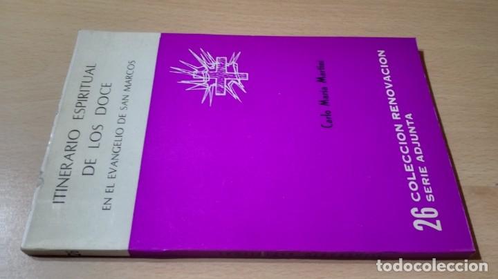 ITINERARIO ESPIRITUAL DE LOS DOCE EN EL EVANGELIO DE SAN MARCOS- CARLO MARIA MARTINI/ G401 (Libros de Segunda Mano - Religión)
