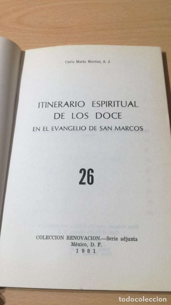 Libros de segunda mano: ITINERARIO ESPIRITUAL DE LOS DOCE EN EL EVANGELIO DE SAN MARCOS- CARLO MARIA MARTINI/ G401 - Foto 3 - 182495397