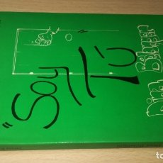 Libros de segunda mano: SOY TÚ. DINA BÉLANGER - RESUSTA, TERESA / K401. Lote 194876701