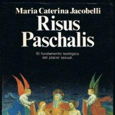 Libros de segunda mano: RISUS PASCHALIS MARIA CATERINA JACOBELLI . Lote 182624706