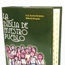 Libros de segunda mano: LA BIBLIA DE NUESTRO PUEBLO. (LUIS ALONSO SCHOKEL - BIBLIA PEREGRINO -SAL TERRAE - MENSAJERO). Lote 268900774