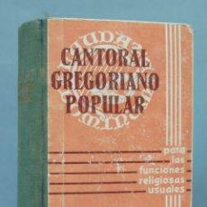 Libros de segunda mano: CANTORAL GREGORIANO POPULAR. BALMES. Lote 182785513