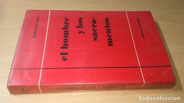 EL HOMBRE Y LOS SACRAMENTOS - BERNARD BRO - EDICIONES SIGUEME/ G401 (Libros de Segunda Mano - Religión)