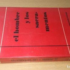 Libros de segunda mano: EL HOMBRE Y LOS SACRAMENTOS - BERNARD BRO - EDICIONES SIGUEME/ G401. Lote 182896575