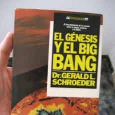 Libros de segunda mano: EL GENESIS Y EL BIG BANG - ENVÍO CERTIF 6.99. Lote 182972508