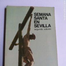Libros de segunda mano: SEMANA SANTA EN SEVILLA.. FEDERICO GUTIÉRREZ 1980. Lote 182997101
