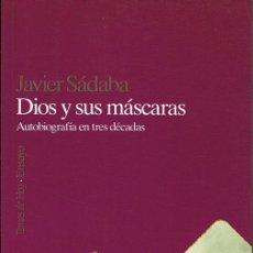 Libros de segunda mano: DIOS Y SUS MÁSCARAS JAVIER SÁDABA. Lote 183280965