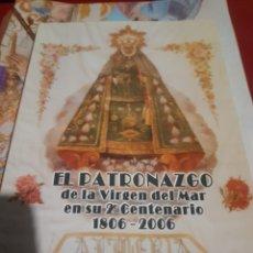 Libros de segunda mano: EL PATRONAGAZO .VIRGEN DEL MAR . JOSE DE JUAN OÑA ALMERÍA. Lote 183312848
