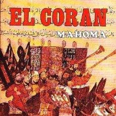 Libros de segunda mano: EL CORAN. MAHOMA. LIBRO SAGRADO DEL ISLAM. Lote 183554093