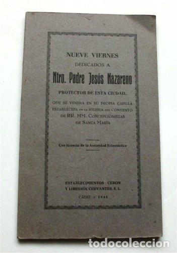 Libros de segunda mano: Nueve viernes dedicados a Ntro. Padre Jesús Nazareno. Cádiz, 1941 - Foto 3 - 183573157