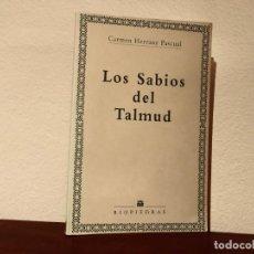 Libros de segunda mano: LOS SABIOS DEL TALMUD. CARMEN HERRANZA PASCUAL. EDITORIAL RIOPIEDRAS. JUDAÍSMO. ESPIRITUALIDAD. Lote 183620956