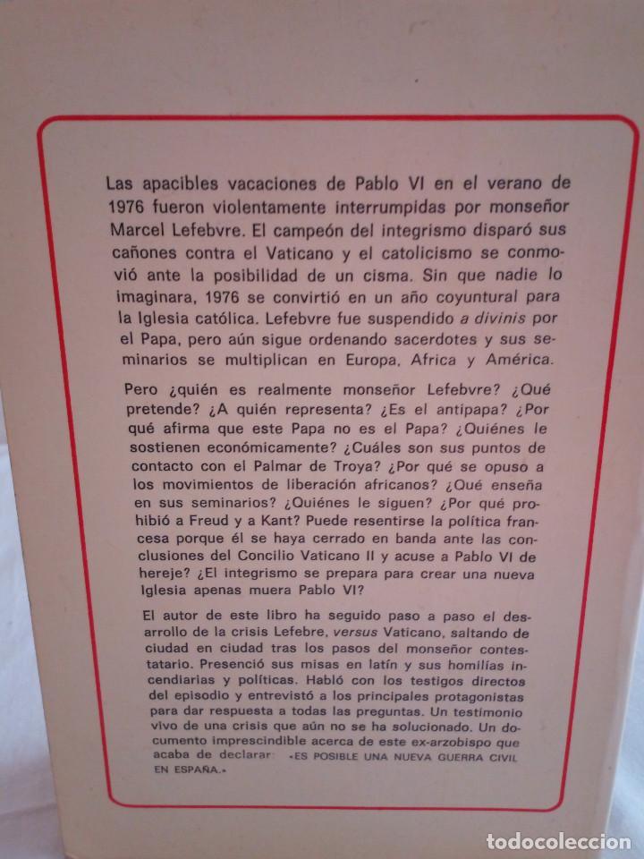 Libros de segunda mano: 239-LEFEBVRE, EL ANTIPAPA, Juan Senta Lucca, 1977 - Foto 2 - 183625152