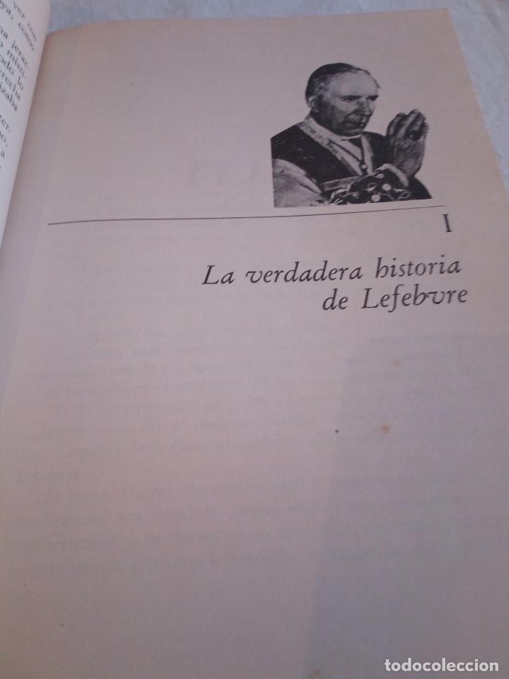 Libros de segunda mano: 239-LEFEBVRE, EL ANTIPAPA, Juan Senta Lucca, 1977 - Foto 7 - 183625152