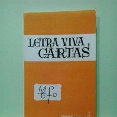 Libros de segunda mano: LMV - LETRA VIVA, CARTAS Y ESCRITOS DE SAN JUAN DE DIOS. Lote 183709378