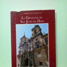 Libros de segunda mano: LMV - LA GRANADA DE SAN JUAN DE DIOS, GUÍA ARTISTICA DEL PEREGRINO. ERNESTO RUIZ ORTEGA. Lote 183714253