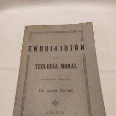 Libros de segunda mano: INQUIRIDION DE TEOLOGÍA MORAL, 1943, PERFECTO. Lote 183745690