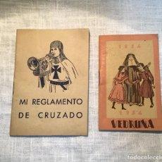 Libros de segunda mano: MI REGLAMENTO DE CRUZADO, VEDRUNA 1954. Lote 183792927