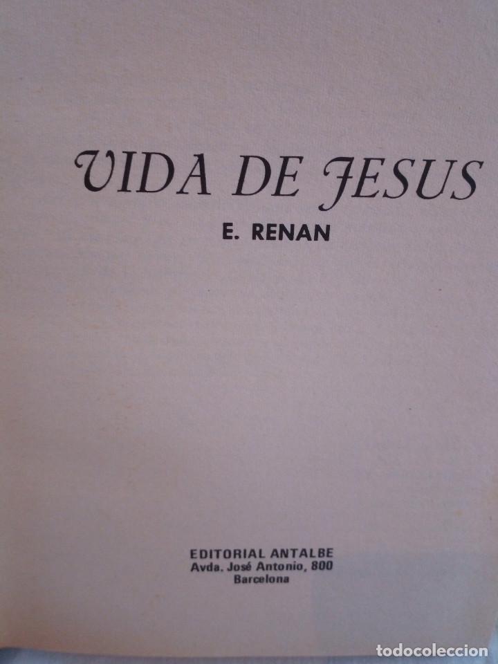 Libros de segunda mano: 21-VIDA DE JESUS, E. Renan, 1980 - Foto 3 - 183813692