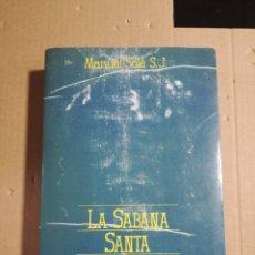 Libros de segunda mano: LA SABANA SANTA DE TURÍN MANUEL SOLÉ S.J.. Lote 183881022