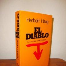 Libros de segunda mano: EL DIABLO. SU EXISTENCIA COMO PROBLEMA - HERBERT HAAG - EDITORIAL HERDER, COMO NUEVO. Lote 184054595