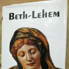 Libros de segunda mano: BETH-LEHEM. BERNARDO Y HORTENSIO VELADO GRAÑA. IMAGEN PRISMA EDITORES, 2003.. Lote 184057628