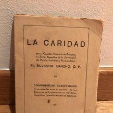 Libros de segunda mano: LA CARIDAD FR. SILVESTRE SANCHO. Lote 184061030