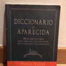 Libros de segunda mano: DICCIONARIO DE APARECIDA PAULO SUESS. Lote 184061117