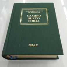 Libros de segunda mano: CAMINO SURCO FORJA JOSE MARIA ESCRIVÁ DE BALAGUER RIALP COMO NUEVO Y EN TELA. Lote 224838577