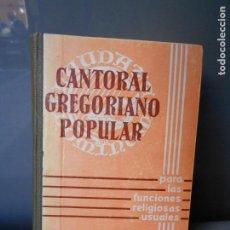 Libros de segunda mano: CANTORAL GREGORIANO POPULAR . Lote 184548665