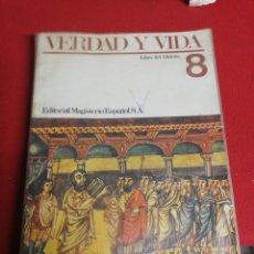 Libros de segunda mano: LIBRO VERDAD Y VIDA DE RELIGION 8 E.G.B. Lote 184593083