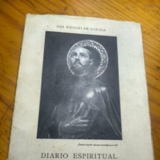 Libros de segunda mano: DIARIO ESPIRITUAL. SAN IGNACIO DE LOYOLA. Lote 184894972