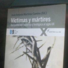 Libros de segunda mano: VÍCTIMAS Y MÁRTIRES JUAN ANTONIO MARTÍNEZ. Lote 185704738