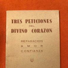 Libros de segunda mano: DEVOCIONARIO TRES PETICIONES DEL DIVINO CORAZON 1958 REPARACION AMOR CONFIANZA SALVADOR ALBERT. . Lote 185740397