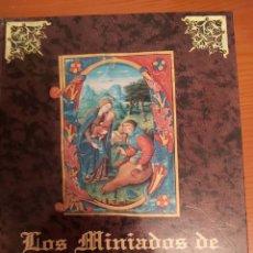 Libros de segunda mano: LOS MINIADOS DE GUADALUPE. LIBRO CATÁLOGO Y MUSEO. ED. 1998. TAPA DURA 365 PP. Lote 185743406