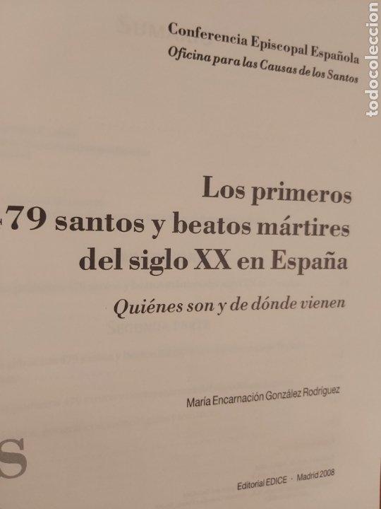 Libros de segunda mano: LOS PRIMEROS 479 SANTOS Y BEATOS MÁRTIRES DEL SIGLO XX EN ESPAÑA. - Foto 3 - 185748465