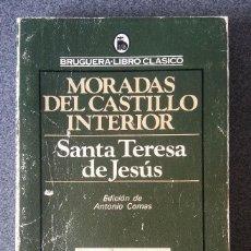 Libros de segunda mano: MORADAS DEL CASTILLO INTERIOR SANTA TERESA DE JESUS. Lote 186266111