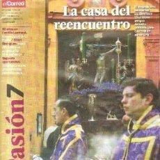 Livres d'occasion: MÁS PASIÓN 7: LA CASA DEL REENCUENTRO. A-SESANTA-1780. Lote 186830316