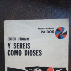 Livres d'occasion: ERICH FROMM: Y SEREIS COMO DIOSES. Lote 187155176