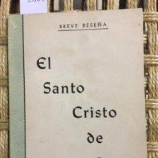 Libros de segunda mano: EL SANTO CRISTO DE LEZO, BREVE RESEÑA. Lote 187200400