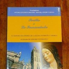 Libros de segunda mano: SIMPOSIO DE HISTORIA DE LA IGLESIA DE ESPAÑA Y AMÉRICA (XV. 2004. SEVILLA). LA INMACULADA Y SEVILLA . Lote 187316735