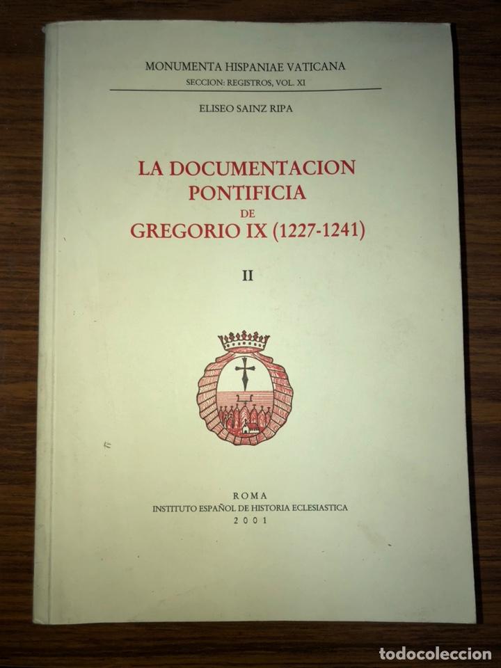 LA DOCUMENTACIÓN PONTIFICIA DE GREGORIO IX (1227-1241)-TOMO II. (Libros de Segunda Mano - Religión)